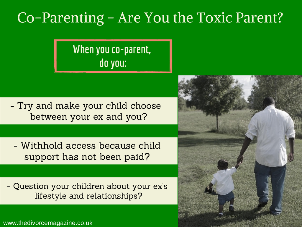 Co-parenting Advice | Toxic Parent | The Divorce Magazine